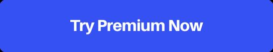 Try Premium Now